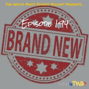 Episode 194 - Brand New